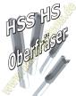 Oberfräser HSS HS